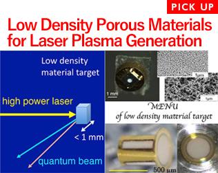 Low Density Porous Materials for Laser Plasma Generation
