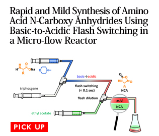 Rapid and Mild Synthesis of Amino Acid N-Carboxy Anhydrides Using Basic-to-Acidic Flash Switching in a Micro-flow Reactor